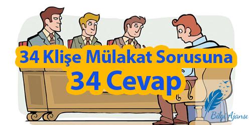 34-klise-mulakat-sorusuna-34-cevap